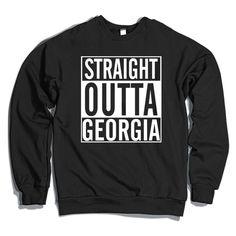 Straight Outta Georgia Crewneck Sweatshirt