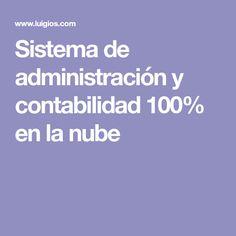 Sistema de administración y contabilidad 100% en la nube Awesome, Accounting, Clouds