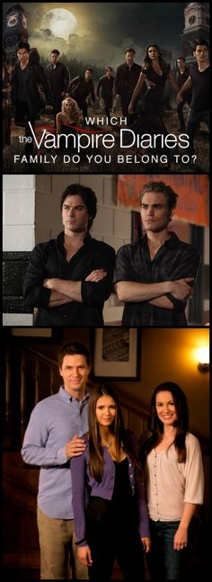 Which TVD family do you belong to? Take our personality quiz to find out which family you belong to! The Vampire Diaries