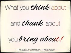 Bring about greatness from the Law of Attraction - change your thoughts!