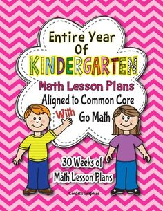 Kindergarten Go Math Lesson Plans For The Year  Kindergarten