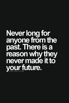 but I think we long for someone from the past because we haven't felt another connection to replace since. Words Quotes, Me Quotes, Motivational Quotes, Inspirational Quotes, Sayings, Truth Is Quotes, Phone Quotes, Great Quotes, Quotes To Live By