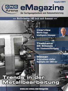 """Das CNC-Arena eMagazine 2-2011  - Titel: """"Trends in der Metallbearbeitung""""  Die zweite Auflage zur EMO 2011 wurde mehr als 100 000x gelesen."""