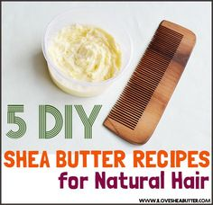 diy shea butter recipes for natural hair