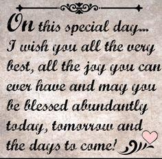 Super Wedding Quotes To A Friend Toast Words Ideas Birthday Prayer, Birthday Verses, Birthday Card Sayings, Birthday Blessings, Birthday Sentiments, Birthday Wishes Quotes, Card Sentiments, Happy Birthday Cards, 21st Birthday Quotes