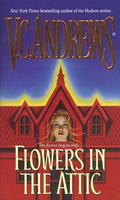 Flowers in the Attic. I was reprimanded in 6th grade for holding this book underneath my desk and reading it, while my teacher taught. Oops.