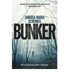 [Bunker] [by: Andrea Maria Schenkel]: Amazon.de: Andrea Maria Schenkel: Bücher