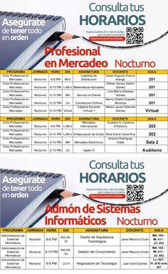 Horarios semana nocturno Profesional en Mercadeo y Admón de Sistemas informáticos.Clic aquí:http://www.escolme.co/sicaes