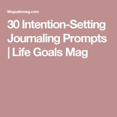 30 Intention-Setting
