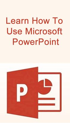 Learn How To Use Microsoft PowerPoint. #Microsoft #PowerPoint
