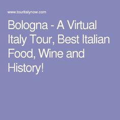 Bologna - A Virtual Italy Tour, Best Italian Food, Wine and History! #activitiesinitaly  #ActivitiesinItaly