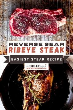 This Reverse Sear Ribeye Steak recipe is so flavorful and juicy, you'll feel like you're eating a fancy steakhouse dinner at a fraction of the cost! Learn how to grill the perfect reverse sear steak with this easy pan-seared steak cooking method. Cooking steak in a cast iron skillet and oven creates the perfect sear with a perfectly cooked middle. #beef #beefrecipes #steaks #steakrecipes #reversesear #reversesearribeye #easyrecipes #dinners #grilling #grilled #castironcooking #castiron via @best Rib Eye Recipes, Good Steak Recipes, Best Beef Recipes, Grilled Steak Recipes, Meat Recipes, Ways To Cook Steak, How To Grill Steak, Cooking The Best Steak