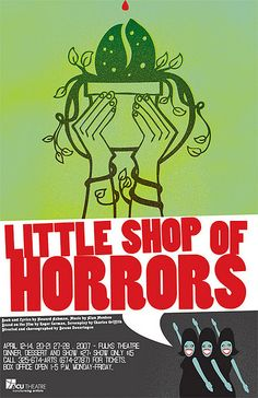 Little Shop of Horrors Play.  As good as the Movie