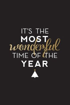 The most WONDERFUL time.