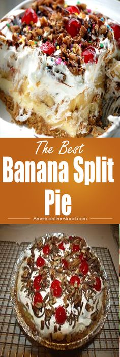 Banana Split Pie – Home | delicious recipes to cook with family and friends.