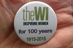 The-WI-centenary-year-1915-2015-38mm-badge-Clip-or-pin-fixings Womens Institute, Book Publishing, Badges, Britain, England, Inspiration, Biblical Inspiration, Badge, English