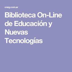 Biblioteca On-Line de Educación y Nuevas Tecnologías