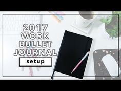 2017 Bullet Journal Setup | Work Bullet Journal Flip Through | beautybitten - YouTube