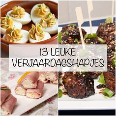 13 leuke verjaardagshapjes Snacks Für Party, Easy Snacks, Appetizer Recipes, Snack Recipes, Go For It, Dutch Recipes, Good Healthy Recipes, High Tea, Food Inspiration