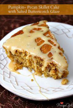 Pumpkin- Pecan Skillet Cake with Salted Butterscotch Glaze #recipe