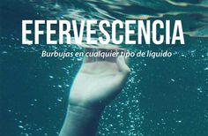 Las 20 palabras más bellas del castellano #Efervescencia