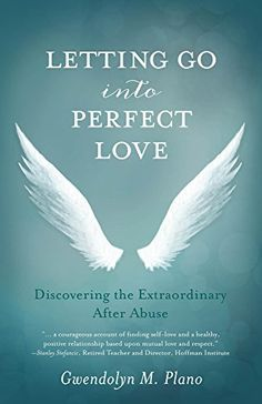 Letting Go into Perfect Love: Discovering the Extraordina... https://www.amazon.com/dp/B00K7WYTW6/ref=cm_sw_r_pi_dp_x_uLKbybSSWP6NZ