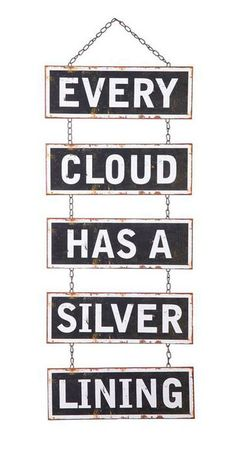 Silver Linings Hanging Sign