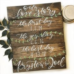 Our Love Story Sign . Pallet Sign . The first day . The yes day . The best day . Wedding Sign . created by Before Noon Paperie- Denver, CO