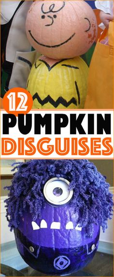 12 Pumpkin Disguises. Pumpkins designed as incredibly funny characters. Charlie Brown, minion, hamburger, grandma, muppets, eyeball and witch.