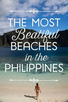 "10 Most Beautiful Beaches in the Philippines -- 6/10 :)   (The missing ""u"" makes me cringe though.)"