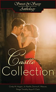 Sweet & Sassy Anthology: Castle Collection  http://www.amazon.com/dp/B0153LE9KW/ref=cm_sw_r_pi_dp_ntBmwb198XT5S