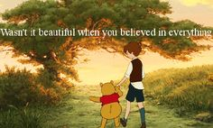 winnie the pooh quotes i used to believe in forever - Google Search
