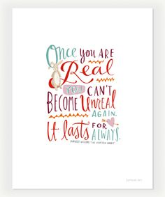 """Design Mom Collection: """"The Velveteen Rabbit"""" Inspirational Quote, Hand-Lettered Print, 5"""" x 7"""". $16.00, via Etsy."""
