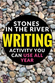 """Stones in the River writing activity - perfect for the first week of school in the elementary classroom! This post explains how to create """"Rivers"""" with your students where they can keep their ideas for writing throughout the year! Writing Resources, Kids Writing, Teaching Writing, Writing Activities, Writing Ideas, Teaching Ideas, Easy Writing, Teaching Spanish, Classroom Resources"""