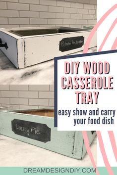 Make your own DIY Wood Casserole Tray. This wooden tray is the perfect size to fit a 9 x 13 or 9 x 9 dish. Display your food at home or as an easy carrier when you bring a dish to a friend's house. The chalkboard label is a perfect way to label the food item. Could easily be made from scrap wood if you enough on hand or from one by boards. #casseroletray #diy #woodprojects #scrapwood #chalkboardlabel