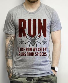 Ron Weasley knows how to run when it comes to running away from spiders. Can you…