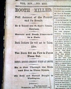 John Wilkes Booth is found and killed...  THE NEW YORK TIMES, April 28, 1865 newspaper...