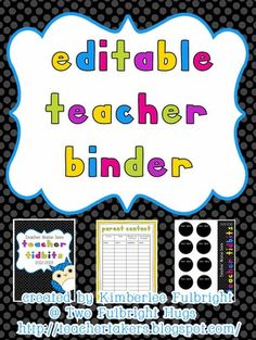 Editable Teacher Binder *LOVE HER WEBSITE!!! EVERYTHING IS FREE!!