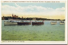Captain C.S. Thomson's Motorboat Tour of The Thousand Islands, Crossmon House Dock's, Special Boats for Private Parties