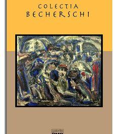 La pas prin galeriile bucurestene:Colectia BECHERSCHI la galeriile BMR.21/05/2015 A consemnat pentru Jurnalul Bucureştiului: Claudiu Victor Gheorghiu, Pictor iconar, istoric.