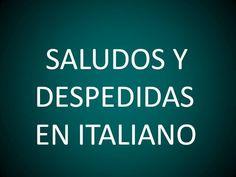 Italiano - Lección 4 - Saludos y Despedidas Futuro Simple, Italian Language, Learning Italian, Idioms, Foreign Languages, Italy, Education, Computers, Classroom