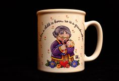 MARY ENGELBREIT MUG ~ ME When a child is born so is a GRANDMOTHER Coffee Tea Cup #engelbreit