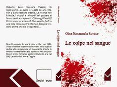 """""""Le colpe nel sangue"""", il libro di Gina Emanuele Sorace. Roberto, Vassilij e prima che sia troppo tardi - Cinquew News"""