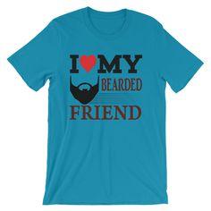 I Love My Bearded Friend Funny Beard Adult Short-Sleeve Unisex T-Shirt by LeisureReseller on Etsy https://www.etsy.com/listing/567222502/i-love-my-bearded-friend-funny-beard