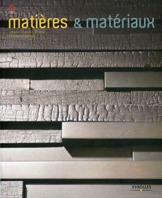 Matières et matériaux - J. Prinz, O. Gerval - Librairie Eyrolles