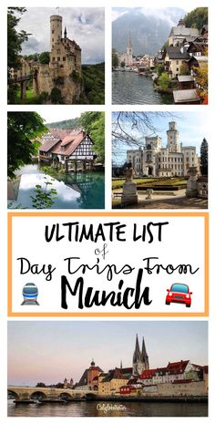 50 great places to visit for a day trip from Munich, Germany