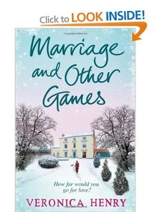 Marriage And Other Games: Amazon.co.uk: Veronica Henry: Books