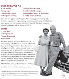 A White House Recipe for Thanksgiving - Mamie Eisenhower's Deep Dish Apple Pie. -from the Eisenhower Library (deep dish cookie pizza) Retro Recipes, Old Recipes, Vintage Recipes, Recipies, Family Recipes, Sweet Recipes, Apple Pie Recipes, Apple Desserts, Pastry Recipes