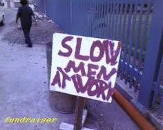 True! Men are slow! Lol!