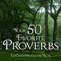 Explore the book of Proverbs with Liz Curtis Higgs and ten thousand sisters. Proverbs Verses, Book Of Proverbs, Proverbs 31, Daily Encouragement, Daily Devotional, Sign Quotes, Words Quotes, Liz Curtis Higgs, Memory Verse